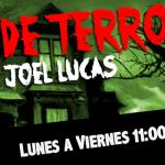 HOY INICIA: Noches de Terror con Joel Lucas
